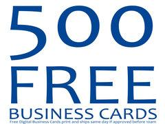 ? ? 500 Free Business Cards with same day printing (Digital)