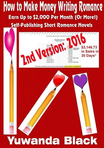 How to Make Money Fast Writing Really Short Romance Novels