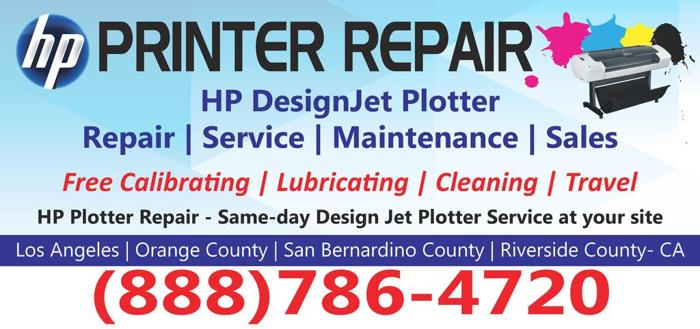 HP Designjet specialist,Plotter repairs Los Angeles | Orange County