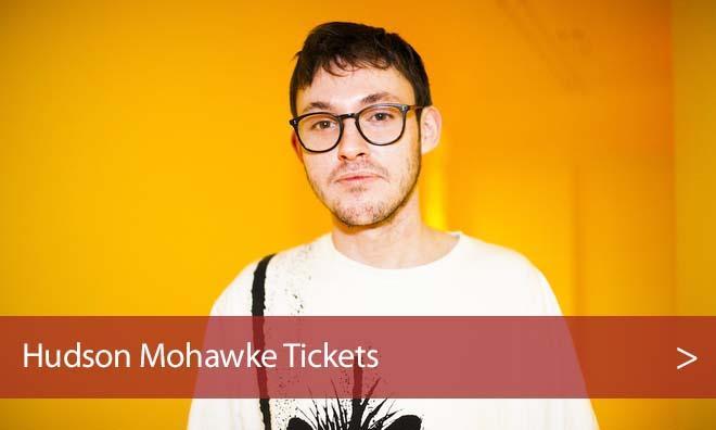Hudson Mohawke Tickets Sloss Furnace Cheap - Jul 16 2016