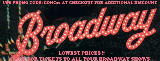 Thinking New York? Broadway ? ALL Broadway Shows at Lowest Prices - Click for ADDITIONAL Discount 3A