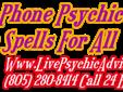 LOVE & SOUL MATE SPECIALIST CALL 24 HOURS (805) 280-8414 $20.00 PHONE PSYCHIC READINGS ARE YOU CONCERNED IF THAT NEW CAREER OPENING ? OR RELOCATION ? IS THE RIGHT OPPORTUNITY FOR YOU? DO YOU FEEL AS IF THE WORLD LOOKS DOWN ON YOU, CAUSING EVEN MORE DOORS