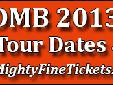 DMB 2013 Tour Concert in Noblesville, IN Klipsch Music Center on June 21, 2013 & June 22, 2013 The Dave Matthews Band will arrive in Noblesville, Indiana to perform two concerts at the Klipsch Music Center (Formerly Verizon Wireless Music Center) on