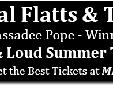 Rascal Flatts - The Band Perry - Cassadee Pope - Concert Tickets Live and Loud Summer Tour 2013 - Tour Dates & Schedule - Ticket Information Rascal Flatts announced the Live & Loud Summer Tour 2013 with 34 cities scheduled for concerts. Joining Rascal